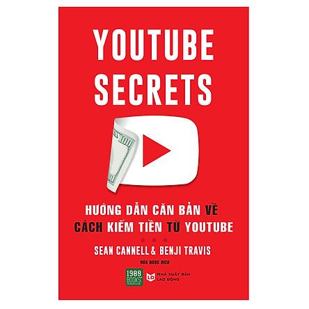 Hướng Dẫn Căn Bản Cách Kiếm Tiền Từ Youtube