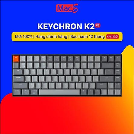 Keychron K2 - Bàn phím cơ Keychron K2 bản nhôm- Hàng chính hãng