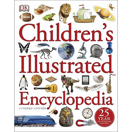 DK Children's Illustrated Encyclopedia (25 Year Anniversary Edition)