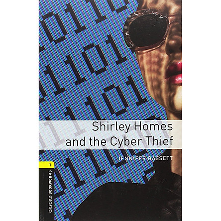 Oxford Bookworms Library (3 Ed.) 1: Shirley Homes And The Cyber Thief Mp3 Pack