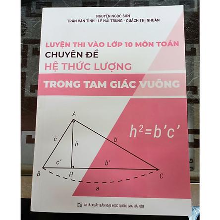 Luyện thi vào lớp 10 môn toán chuyên đề hệ thức lượng trong tam giác vuông