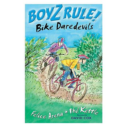 Boyz Rule: Bike Daredevils
