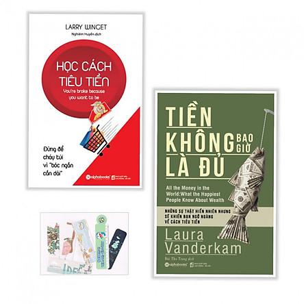 Combo Học cách tiêu tiền + Tiền không bao giờ là đủ - (Tặng kèm bookmark AHA )