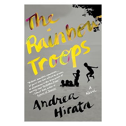 The Rainbow Troops: A Novel - Chiến Binh Cầu Vồng