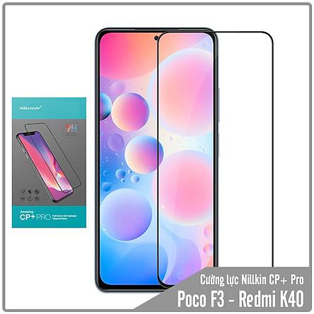 Cường lực cho Xiaomi Poco F3 - Redmi K40  Nillkin CP+ PRO FULL viền đen - Hàng nhập khẩu