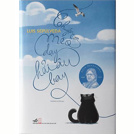 Chuyện Con Mèo Dạy Hải Âu Bay (Bản Đặc Biệt - Bìa Cứng - Tặng Kèm Sổ Xé)