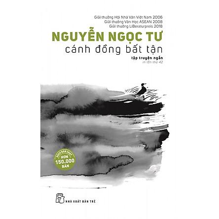 Cánh Đồng Bất Tận (Tái Bản 2019)