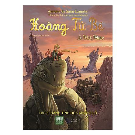 Hoàng Tử Bé - Tập 8: Hành Tinh Rùa Khổng Lồ - 1980 books