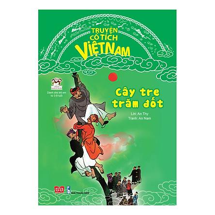 Truyện Cổ Tích Việt Nam - Cây Tre Trăm Đốt (Tái bản)