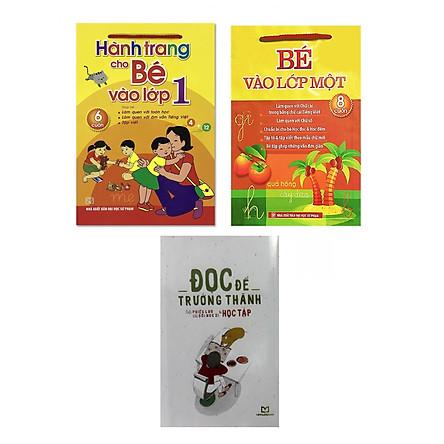 Combo Sách Chuẩn Bị Cho Bé Vào Lớp 1: Hành Trang Cho Bé Vào Lớp 1 (6 Cuốn) + Bé Vào Lớp 1 (8 Cuốn) + Đọc để trưởng thành