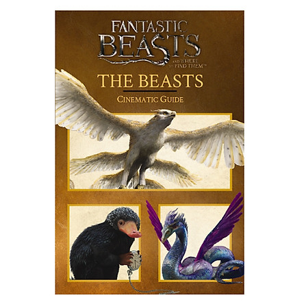 Harry Potter: Fantastic Beasts And Where To Find Them (Hardback) Cinematic Guide (Sinh vật huyền bí và nơi tìm ra chúng) (English Book)