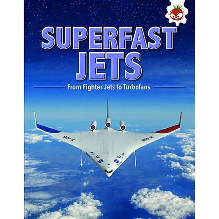 Superfast Jets