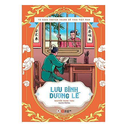 Tủ Sách Truyện Tranh Cổ Tích Việt Nam - Lưu Bình Dương Lễ
