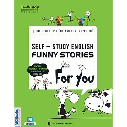 Self-Study English - Funny Stories For You - Tự Học Giao Tiếp Tiếng Anh Qua Truyện Cười (Tặng Kèm Bút Hoạt Hình Cực Xinh)