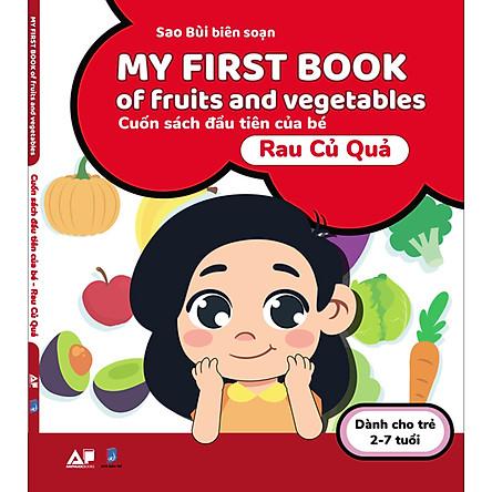 My First Book Of Fruits And Vegetables - Cuốn Sách Đầu Tiên Cho Bé Chủ Đề Rau Củ Quả