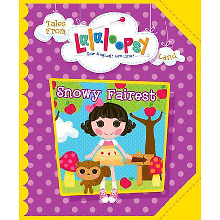Tales From Lalaloopsy Land: Snowy Fairest