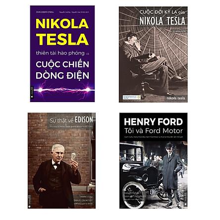 Combo Cuộc chiến Dòng điện (Nikola Tesla - Thiên tài hào phóng và cuộc chiến dòng điện + Sự thật về Edison + Henry Ford - Tôi và Ford Motor + Cuộc đời kì lạ của Nikola Tesla - kèm hộp)