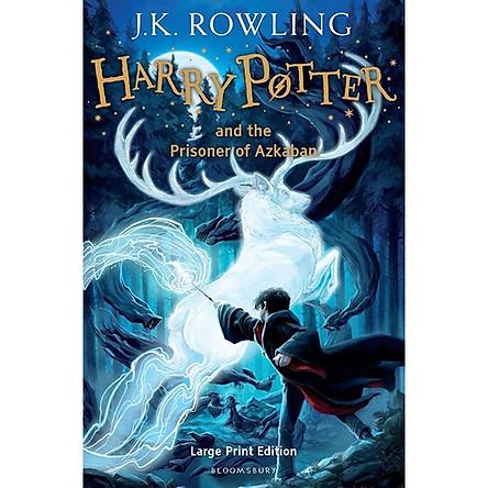 Harry Potter Part 3: Harry Potter And The Prisoner Of Azkaban (Hardback) Large Print Edition (Harry Potter và Tù nhân ngục Azkaban) (English Book)