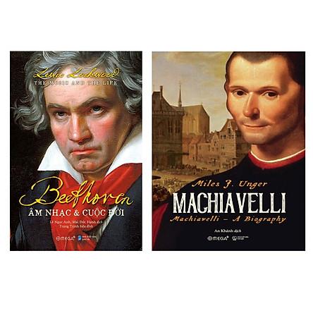 Combo Sách Người Có Tầm Ảnh Hưởng: Beethoven: Âm Nhạc Và Cuộc Đời + Machiavelli