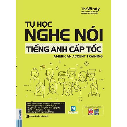 Tự Học Nghe Nói Tiếng Anh Cấp Tốc - American Accent Training (Tặng Bookmark độc đáo)
