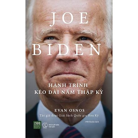 Joe Biden: Hành Trình Kéo Dài Năm Thập Kỷ