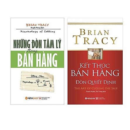 Nghệ Thuật Bán Hàng Đỉnh Cao Của Brian Tracy ( Những Đòn Tâm Lý Trong Bán Hàng + Kết Thúc Bán Hàng Đòn Quyết Định ) (Tặng kèm Tickbook)