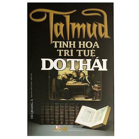 Talmud - Tinh Hoa Trí Tuệ Do Thái