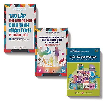 Bộ sách 3 cuốn:Bí quyết kỳ diệu thấu hiểu con tuổi Teen, Tạo lập môi trường sống định hình nhân cách trẻ vị thành niên T1, Tạo lập môi trường sống định hình nhân cách trẻ vị thành niên T2