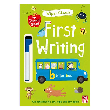 I'M Starting School: First Writing: Wipe-Clean Book With Pen - I'M Starting School
