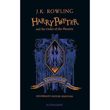 Harry Potter and the Order of the Phoenix - Ravenclaw Edition (Hardback)