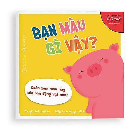 Sách Ehon - Bạn màu gì vậy - Dành cho trẻ từ 0 - 3 tuổi