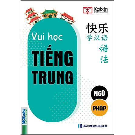 Vui Học Tiếng Trung - Ngữ Pháp ( Sách Màu )