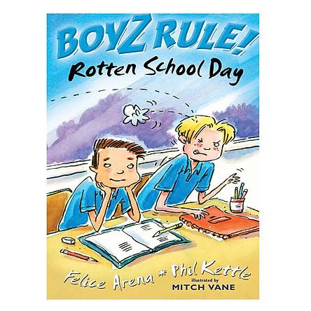 Boyz Rule: Rotten School Day