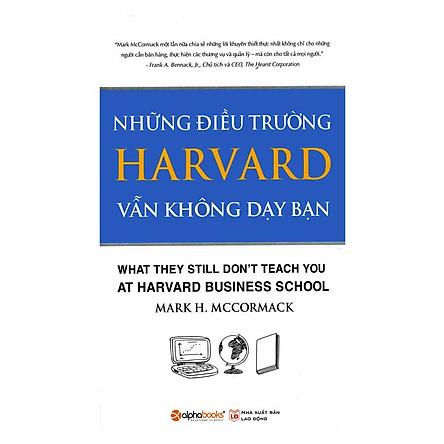Những Điều Trường Harvard Vẫn Không Dạy Bạn (Tái Bản)