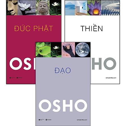 Combo 3 Cuốn Tuyệt Tác Của Osho: Đức Phật - Đạo - Thiền (Tái Bản)