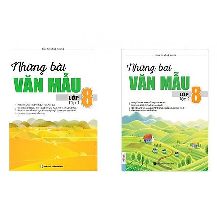 Bộ Sách Những Bài Văn Mẫu Lớp 8 Tập 1 và 2(Tặng kèm Booksmark)
