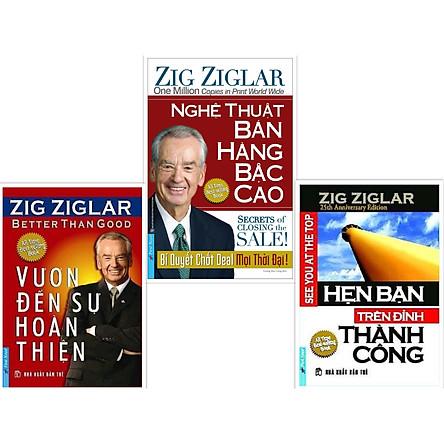 COMBO Tác giả Zig Ziglar (Vươn đến sự hoàn thiện + Nghệ thuật bán hàng bậc cao + Hẹn bạn trên đỉnh thành công) New 2020