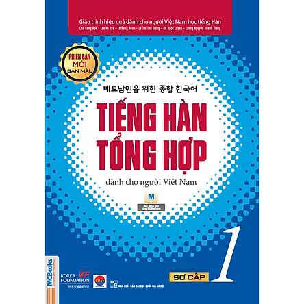 Giáo Trình Tiếng Hàn Tổng  Hợp Dành Cho Người Việt Nam - Sơ Cấp 1 - Phiên Bản Mới In Màu