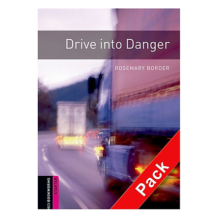 Oxford Bookworms Library (2 Ed.) Starter: Drive Into Danger Audio Cd Pack