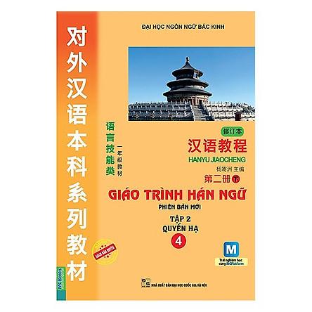 Giáo Trình Hán Ngữ - Tập 2: Quyển Hạ (Kèm Sử Dụng App) (Tặng kèm booksmark)