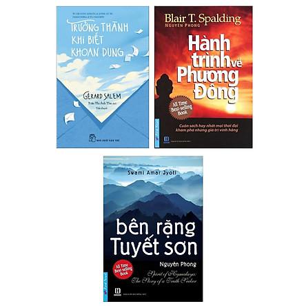 Combo Sách Kỹ Năng Sống Hay: Trưởng Thành Khi Biết Khoan Dung + Bên Rặng Tuyết Sơn + Hành Trình Về Phương Đông (Bộ 3 Cẩm Nang Về Nghệ Thuật Sống Đẹp)
