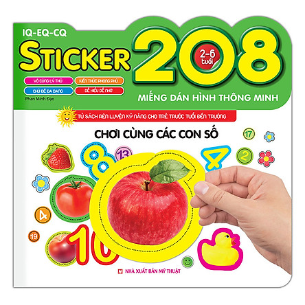 208 Miếng Dán Hình Thông Minh - IQ - EQ - CQ: Cùng Chơi Các Con Số