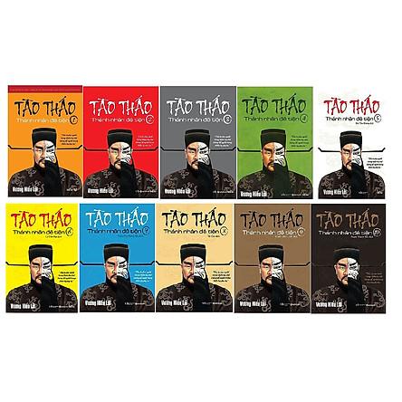 Trọn Bộ 10 Cuốn Tào Tháo - Thánh Nhân Đê Tiện, Bức Tranh Đầy Đủ Và Toàn Diện Nhất Về Cuộc Đời Và Con Người Của Tào Tháo
