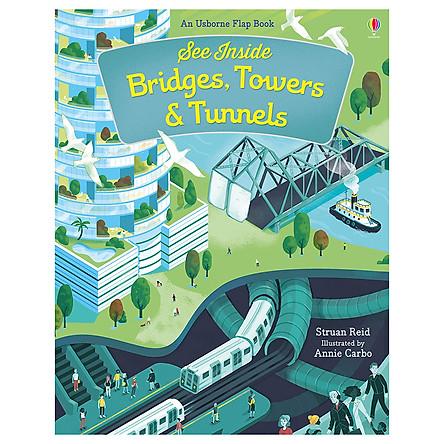 Sách tương tác tiếng Anh - Usborne See Inside Bridges , Towers and Tunnels