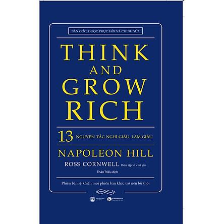 Think And Grow Rich - 13 Nguyên Tắc Nghĩ Giàu Làm Giàu (Bìa Cứng - Mới)
