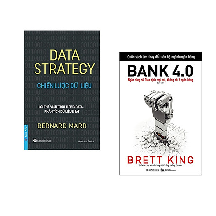 Combo 2 cuốn sách: Data Strategy - Chiến Lược Dữ Liệu + Bank 4.0 (Ngân Hàng Số : Giao Dịch Ở Mọi Nơi Không Chỉ Ở Ngân Hàng)