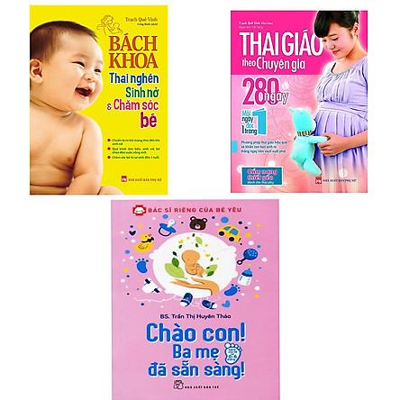 Combo Thai Giáo Theo Chuyên Gia, Bách Khoa Thai Nghén Sinh Nở Và Chào Con Ba Mẹ Đã Sẵn Sàng Tặng 1 Cuốn Truyện Song Ngữ Anh Việt Ngẫu Nhiên