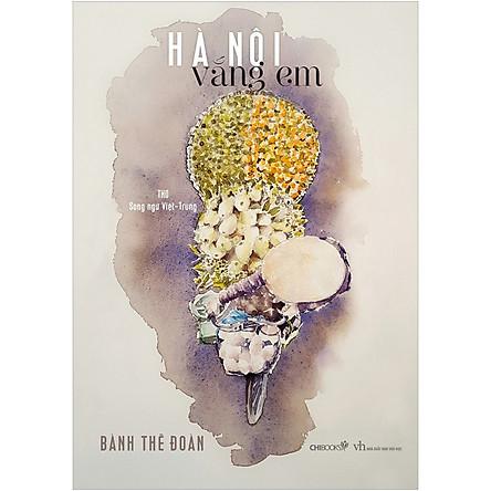 Hà Nội Vắng Em - Thơ Song Ngữ Việt - Trung