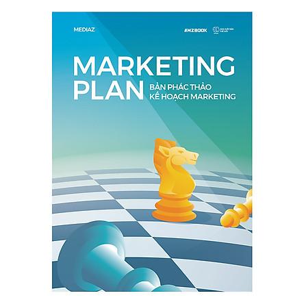 Marketing Plan - Bản Phác Thảo Kế Hoạch Marketing