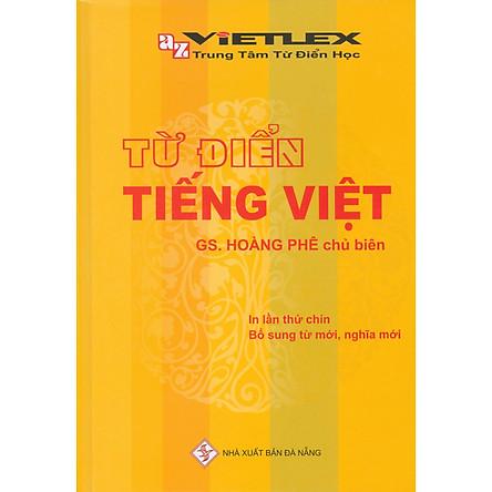 Từ Điển Tiếng Việt (In lần thứ chín - bổ sung từ mới, nghĩa mới)